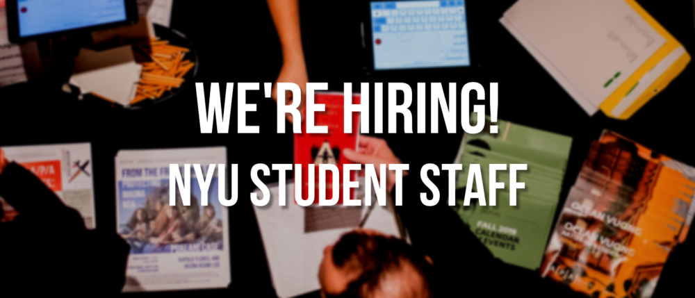 """Photograph of A/P/A print materials, and over it, the text reads """"We're hiring! NYU Student Staff"""""""