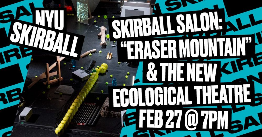 Eraser Mountain & the New Ecological Theatre